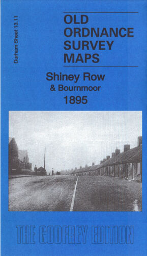 Shiney Row & Bournmoor 1895 - Durham Sheet 13.11