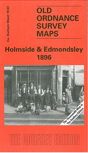 Holmside & Edmondsley 1896 - Durham Sheet 19.03