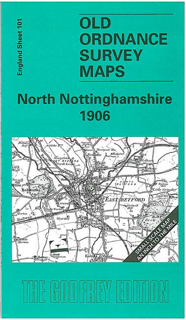 North Nottinghamshire 1906 - England Sheet 101