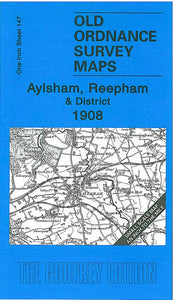 Aylsham, Reepham & District 1908 - England Sheet 147