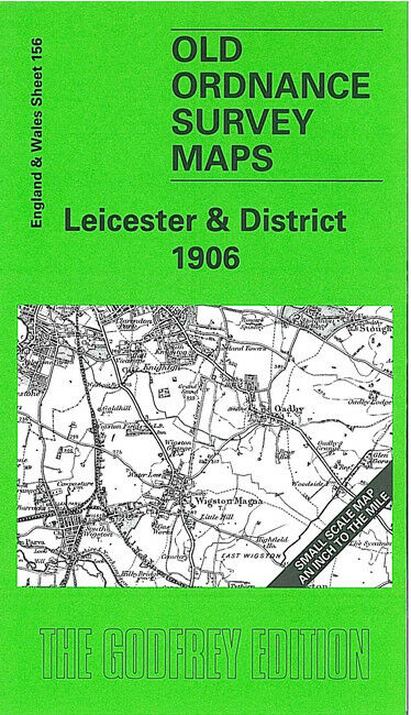 Leicester & District 1906 - England Sheet 156