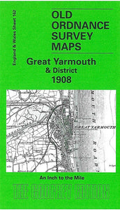 Great Yarmouth & District 1908 - England Sheet 162