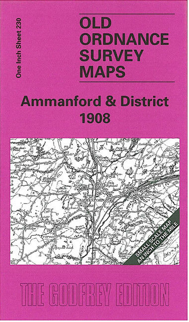 Ammanford & District 1908 - Wales Sheet 230