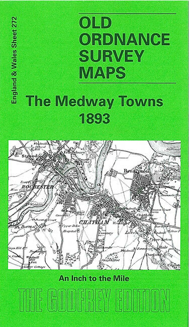 The Medway Towns 1893 - England Sheet 272