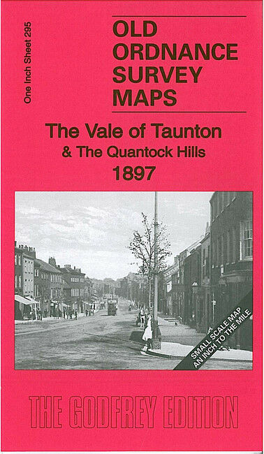 The Vale of Taunton & The Quantock Hills 1897 - England Sheet 295