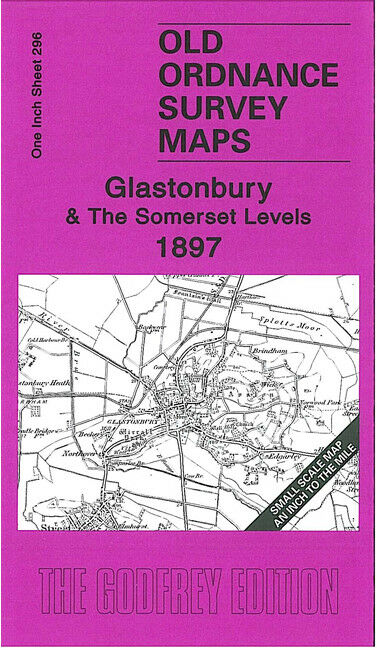 Glastonbury & The Somerset Levels 1897 - England Sheet 296