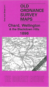 Chard, Wellington & The Blackdown Hills 1896 - England Sheet 311