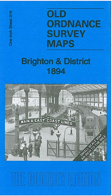 Brighton & District 1894 - England Sheet 318