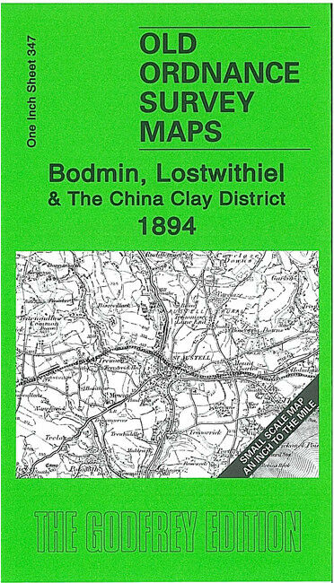 Bodmin, Lostwithiel & The China Clay District 1894 - England Sheet 347