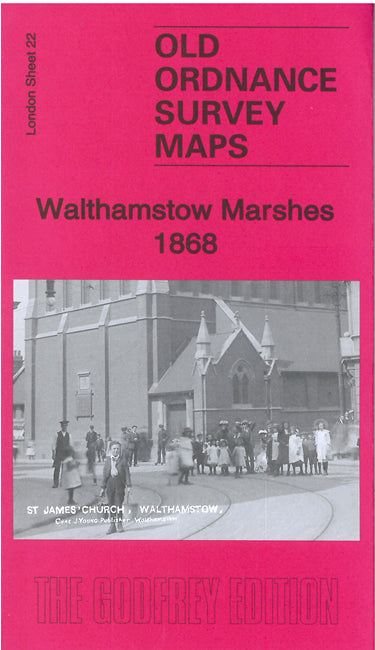 Walthamstow Marshes 1868 - London Sheet 22a