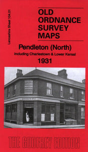 Pendleton North 1931 - Lancashire Sheet 104.01c