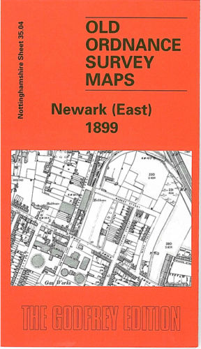 Newark East 1899 - Nottinghamshire Sheet 35.04