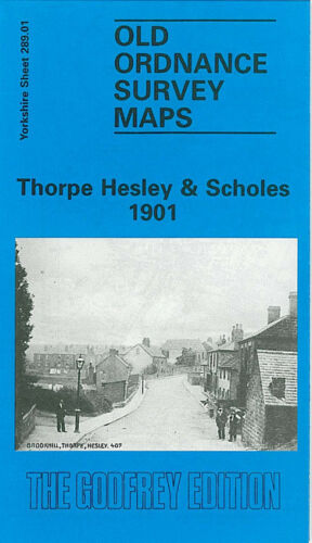 Thorpe Hesley & Scholes 1901 - Yorkshire Sheet 289.01