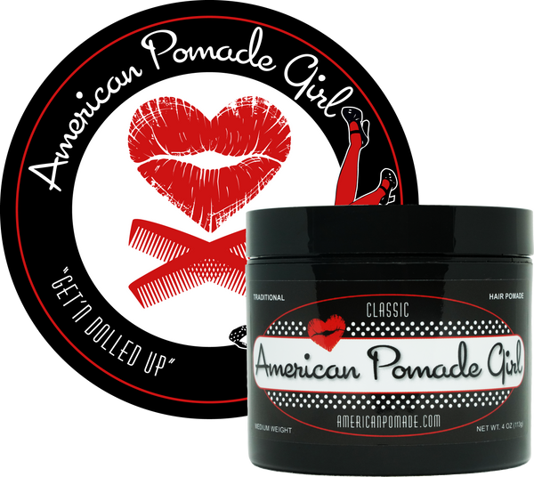 American Pomade Girl · Classic