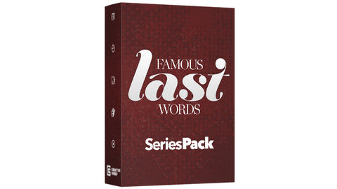 Series Pack - Famous Last Words