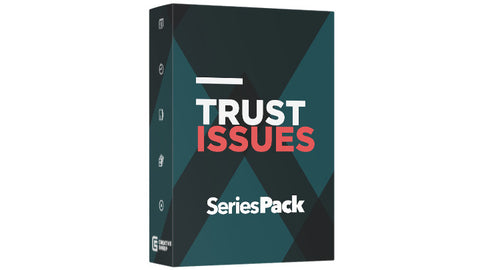 Series Pack - Trust Issues
