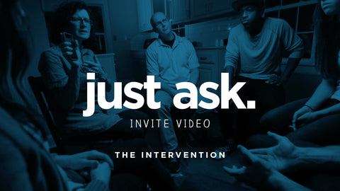 Just Ask - The Intervention