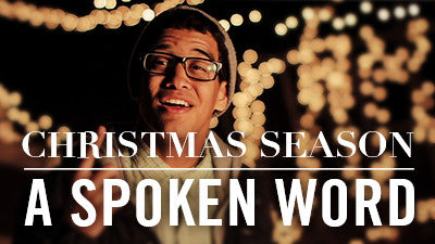 Christmas Season - A Spoken Word