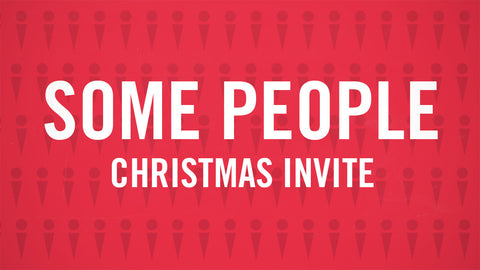 Some People Christmas Invite Video