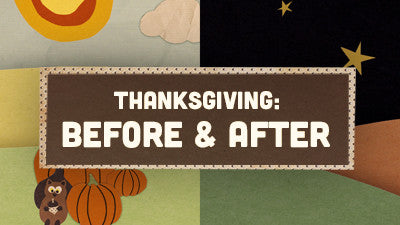Thanksgiving Before & After Opener