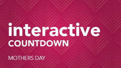 Interactive Countdown - Mother's Day