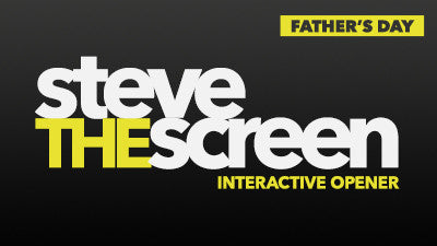 Steve the Screen - Father's Day