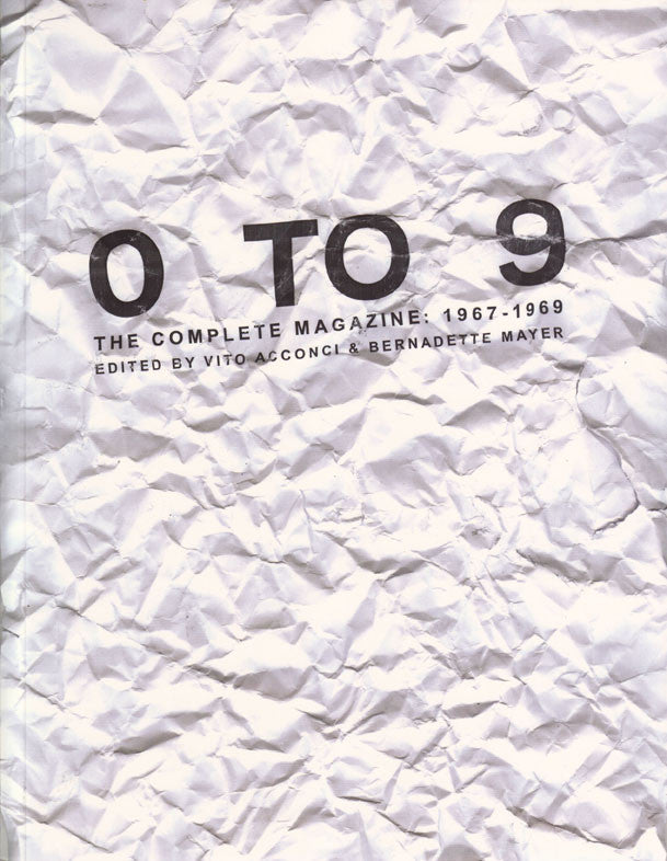 0 TO 9 THE COMPLETE MAGAZINE by Vito Acconci and Bernadette Mayer