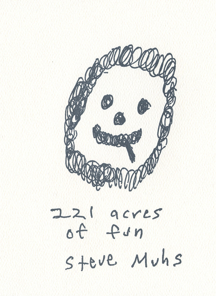 221 ACRES OF FUN by Steve Muhs