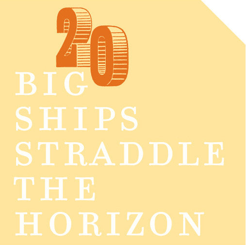 6X6 #20 BIG SHIPS STRADDLE THE HORIZON by 6x6 Poets