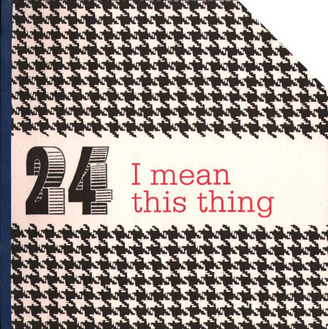 6X6 #24  I MEAN THIS THING by 6X6 Poets