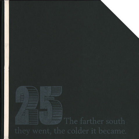 6X6 #25 THE FARTHER SOUTH THEY WENT, THE COLDER IT BECAME by 6X6 Poets