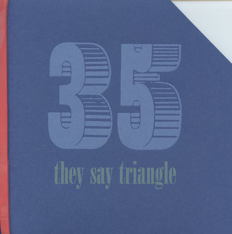 6X6 #35: THEY SAY TRIANGLE
