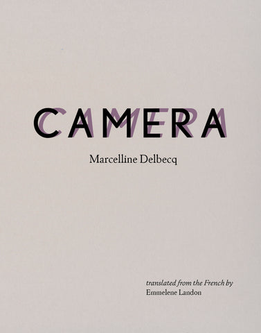 CAMERA by Marcelline Delbecq