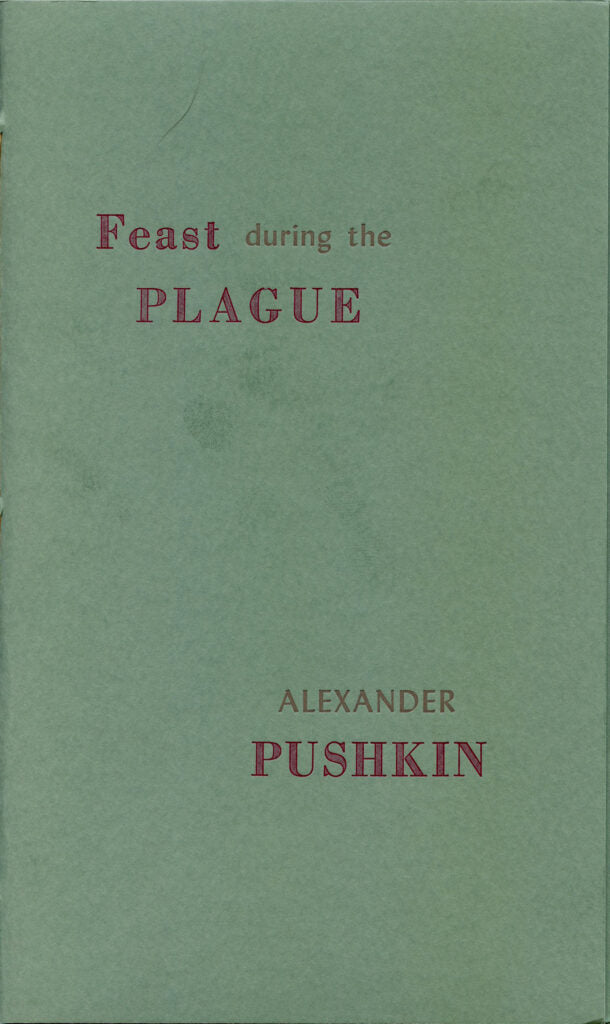 FEAST DURING THE PLAGUE by Alexander Pushkin