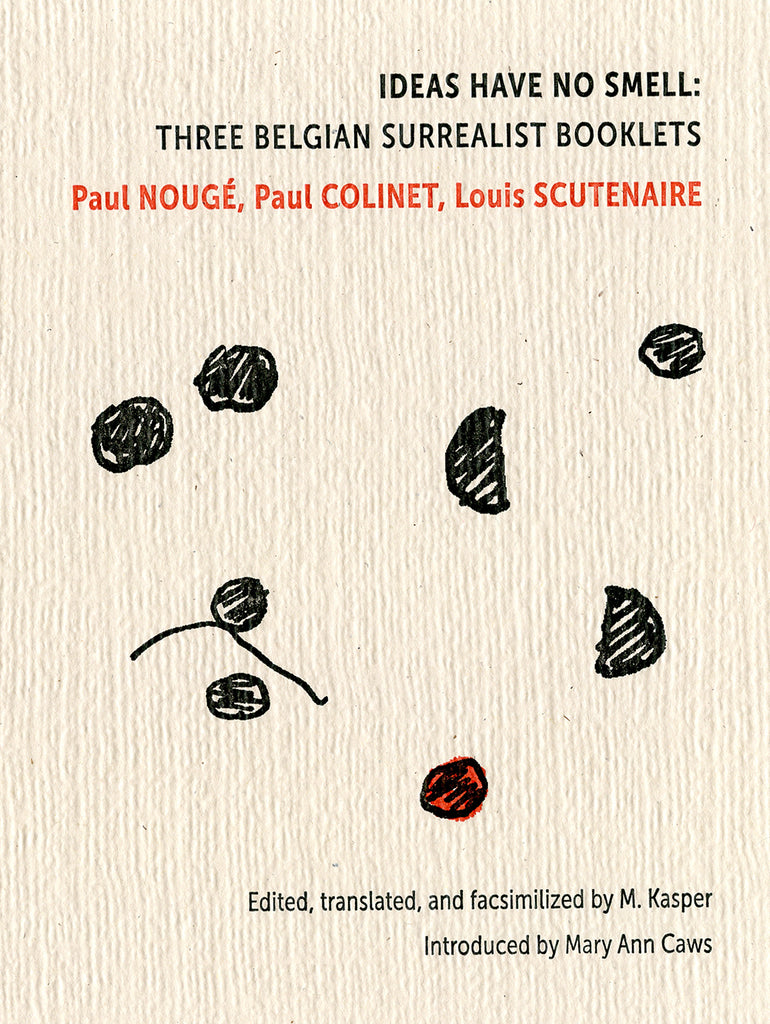 IDEAS HAVE NO SMELL: THREE BELGIAN SURREALIST BOOKLETS by Paul Nougé & Paul Colinet & Louis Scutenaire