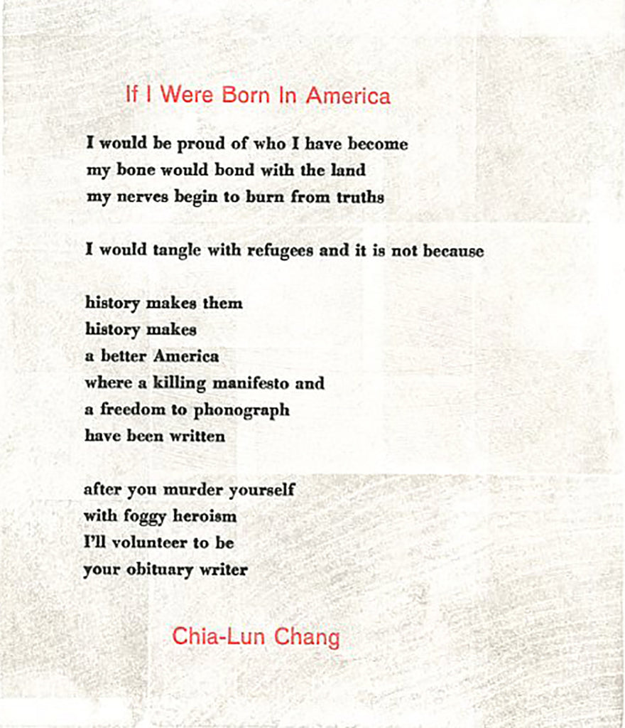 IF I WERE BORN IN AMERICA by Chia-Lun Chang (broadside)