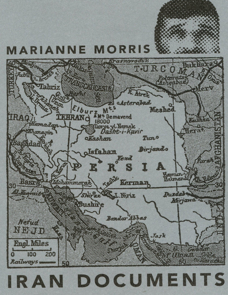 IRAN DOCUMENTS by Marianne Morris (Trafficker Press)