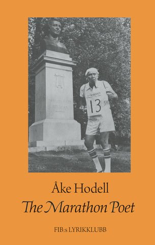 THE MARATHON POET by Åke Hodell