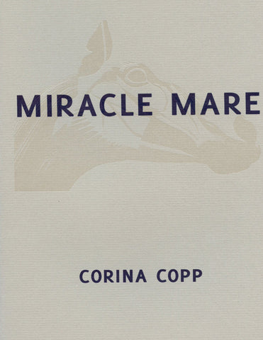 MIRACLE MARE by Corina Copp (Trafficker Press)