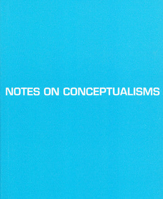 NOTES ON CONCEPTUALISMS by Robert Fitterman and Vanessa Place