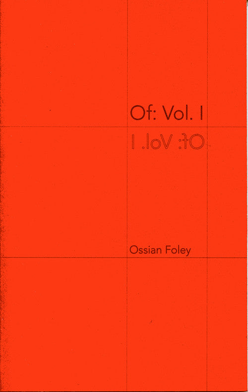 OF VOL. I by Ossian Foley