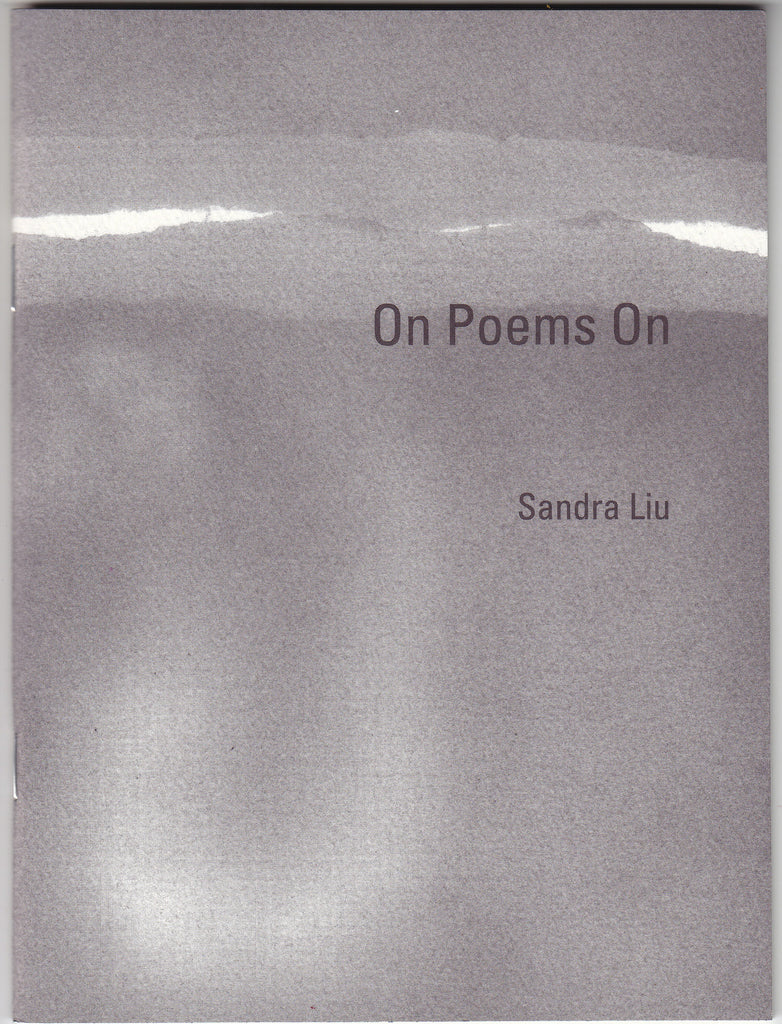 ON POEMS ON by Sandra Liu