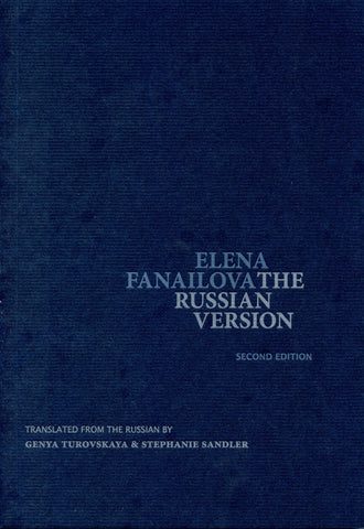 THE RUSSIAN VERSION (2nd Edition) by Elena Fanailova