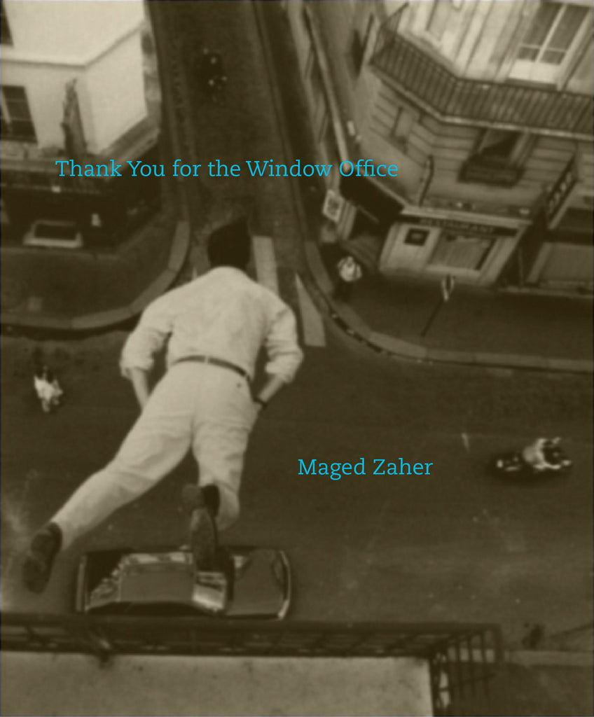 THANK YOU FOR THE WINDOW OFFICE by Maged Zaher