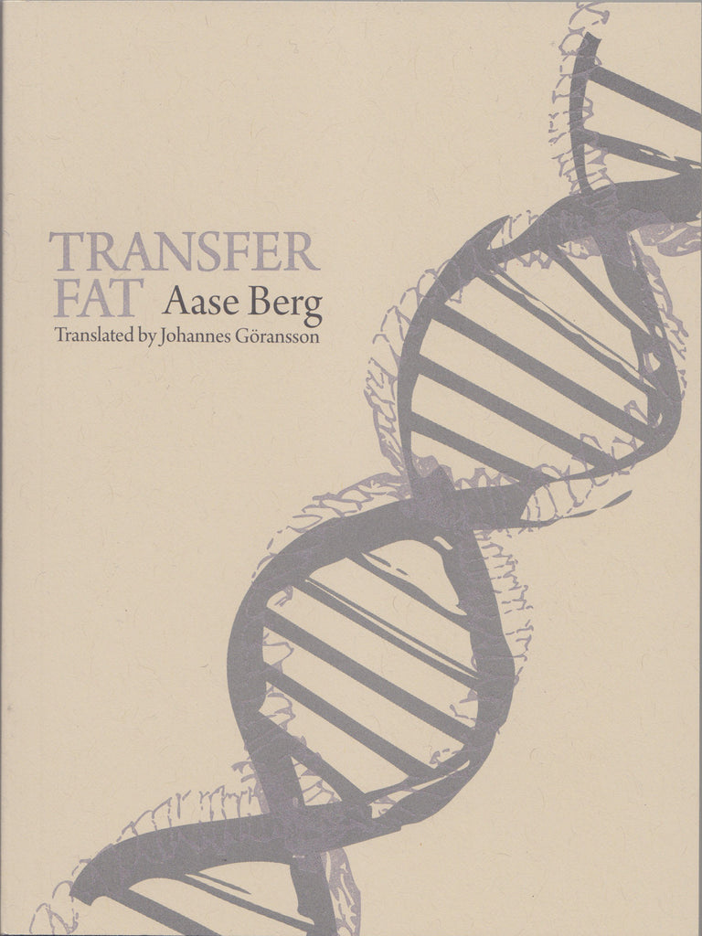 TRANSFER FAT by Aase Berg