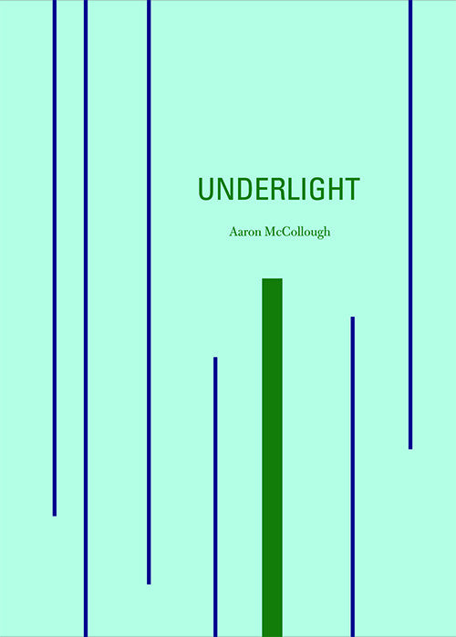 UNDERLIGHT by Aaron McCollough