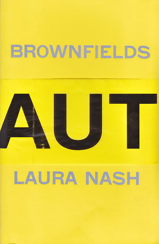BROWNFIELDS by Laura Nash (chapbook)