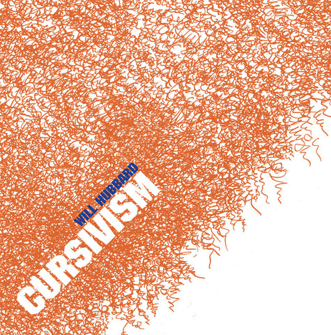 CURSIVISM by Will Hubbard