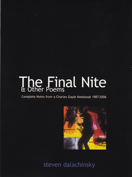 THE FINAL NITE by Steve Dalachinsky