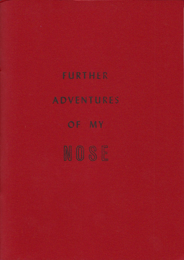 FURTHER ADVENTURES OF MY NOSE by John Surowiecki